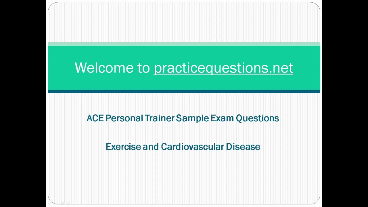 Ace Personal Trainer Practice Exam Questions Youtube