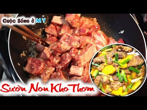 ❀//Vlog 112// Sườn Non Kho Thơm (Khóm) Món Ngon Dễ Làm, Hấp Dẫn - Món Ăn Ngon 2019