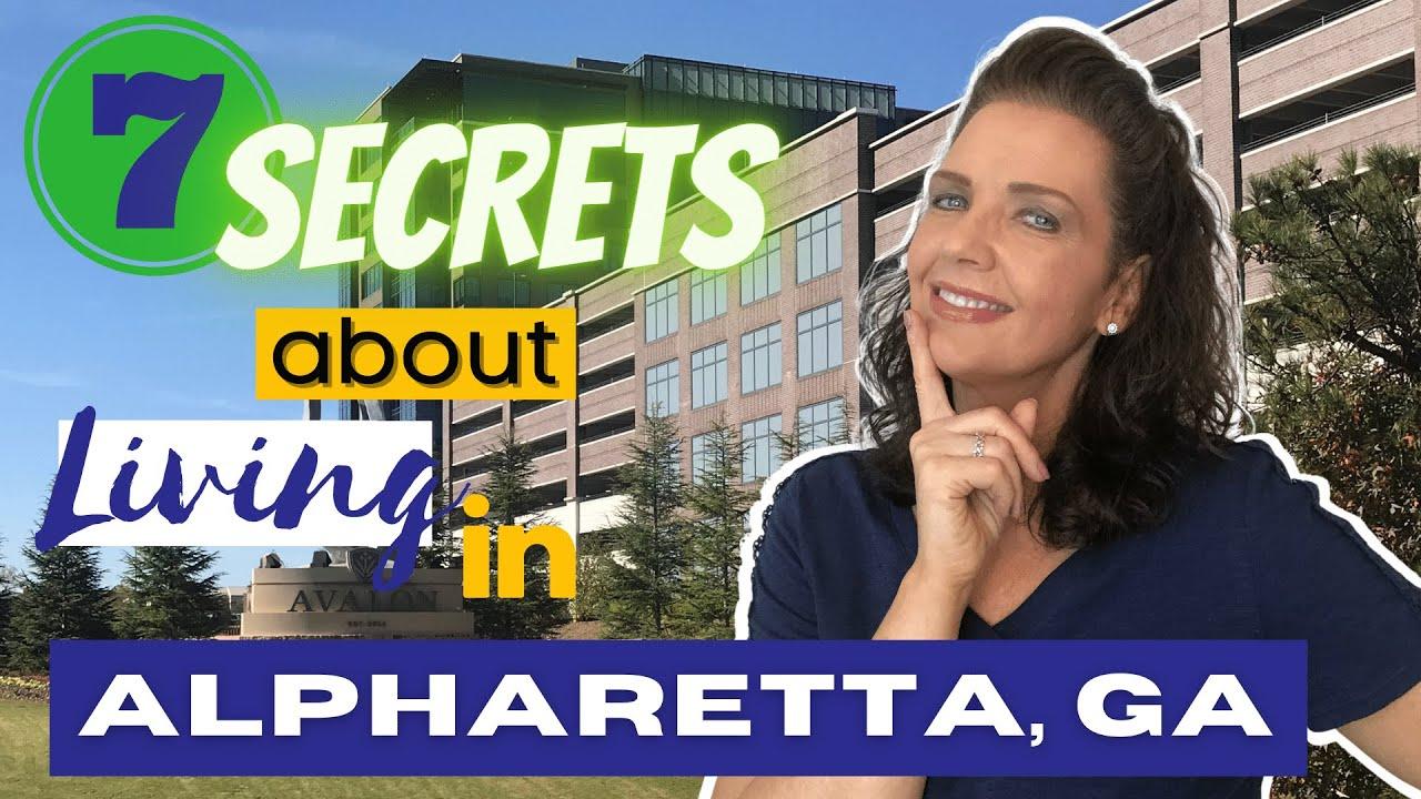 Download 7 Secrets about Living in Alpharetta Georgia