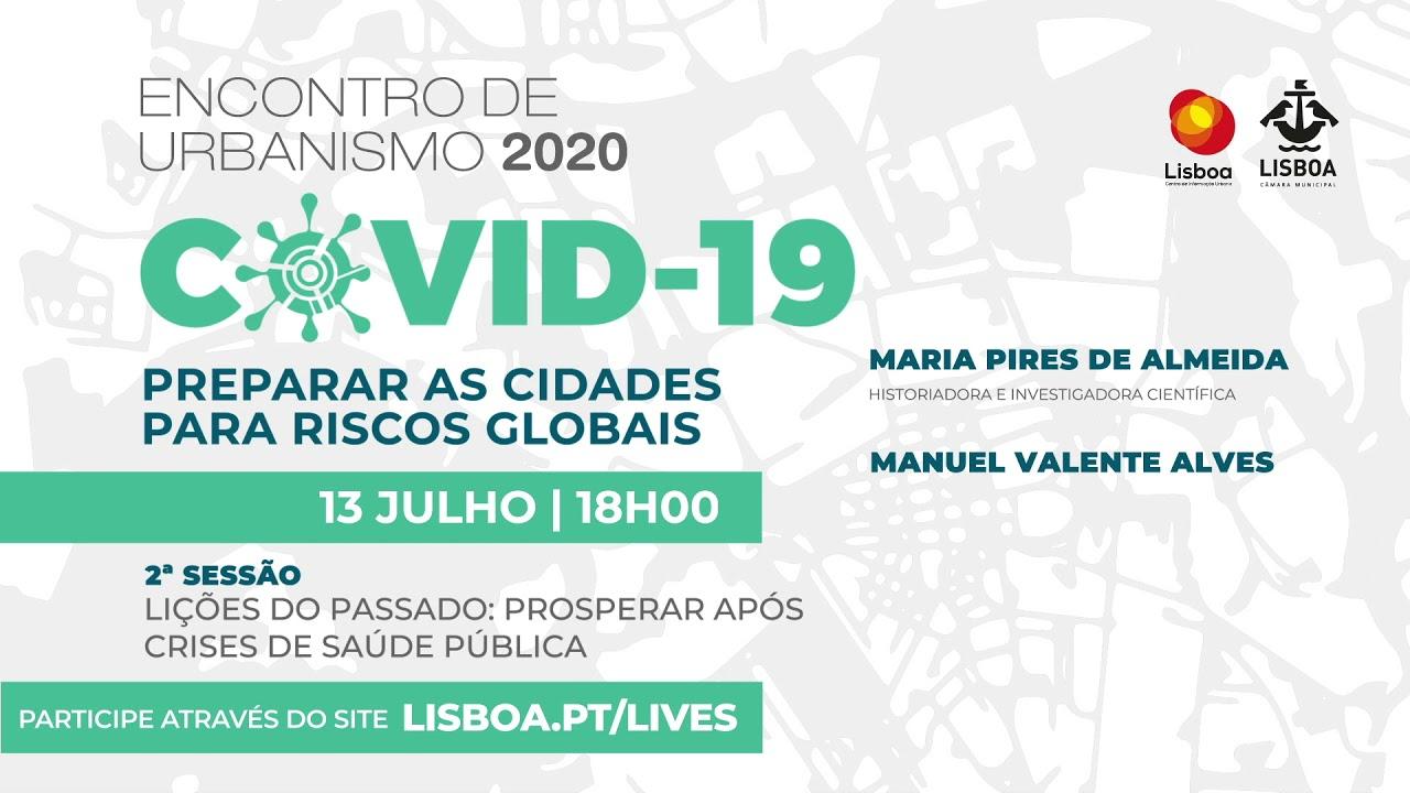 Segunda sessão do ciclo de conferências Encontro de Urbanismo 2020