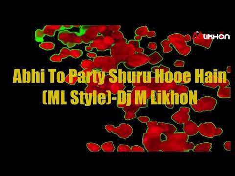 Abhi To Party Bollywood Remix Song (Remix By Dj M LikhoN)