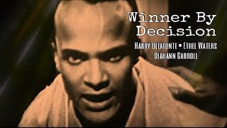 Winner By Decision | Harry Belafonte and Ethel Waters (1955)
