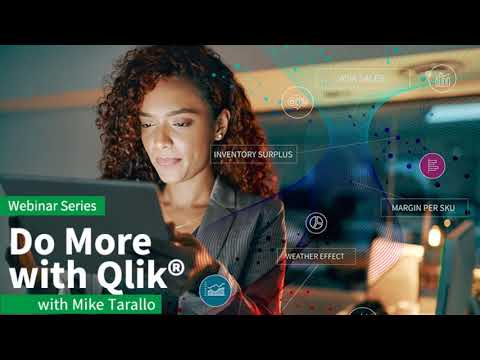 Do More With Qlik Webinar Series - The Associative Difference - July 9th