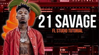 How To Make A 21 Savage Type Beat In Fl Studio 12