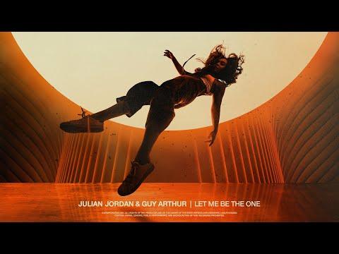 Смотреть клип Julian Jordan & Guy Arthur - Let Me Be The One