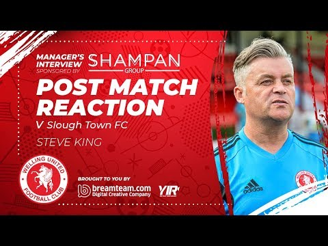 Reaction: Welling United 2-1 Slough Town - Steve King