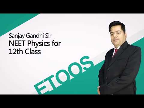 Semi-Conductor & Communication video lecture for NEET by Sanjay Gandhi Sir (ETOOSINDIA.COM)