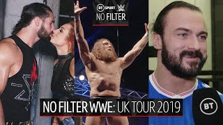 No Filter WWE | A different look at the UK tour as WWE moves to BT Sport