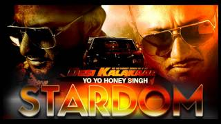 Exclusive :  Stardom Full Audio Song -Desi Kalakaar | Yo Yo Honey Singh