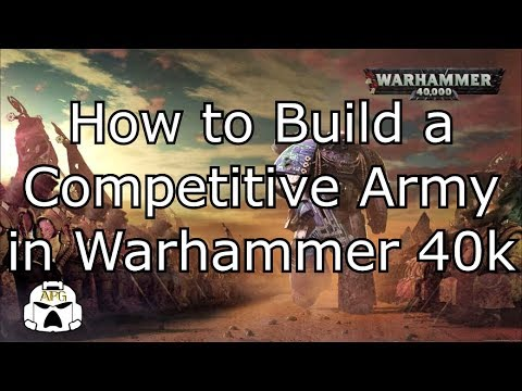 How to Build a Competitive Army in Warhammer 40k