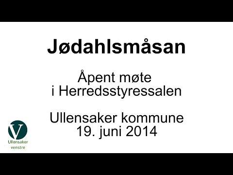 Åpent møte om Jødahlsmåsan i Ullensaker rådhus