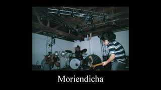 Moriendicha -And in a Matter of Seconds