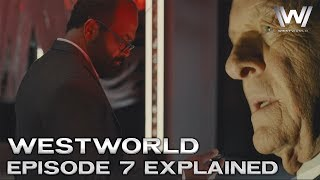 Westworld Season 2 Episode 7 Explained - Breakdown and Theories