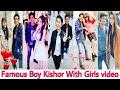 #Kishorkumar   Famous Desi Boy Kishor kumar with Hot Girls Video   Musically India Compilation.