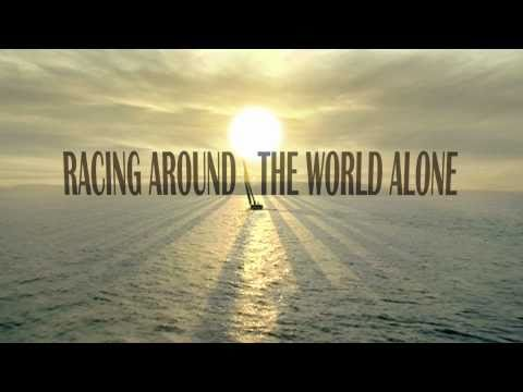 RACING AROUND THE WORLD ALONE ' Vendee Globe Race - Official Film Trailer
