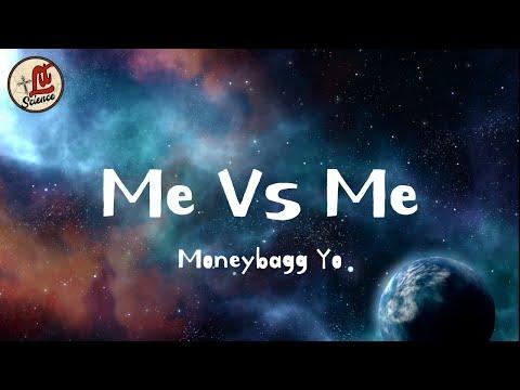 Moneybagg Yo – Me vs Me (Lyrics)