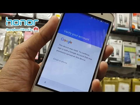 How To Bypass Google 'Verify Your Account' On Huawei Honor Review