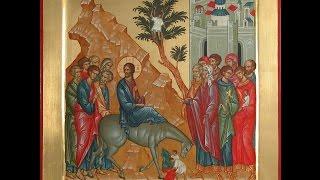 Тропарь Празднику Вход Господень в Иерусалим, глас 1-й
