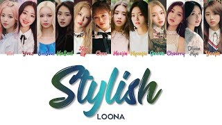 "LOONA 이달의 소녀 "" Stylish "" Correct Lyrics (ColorCoded/ENG/HAN/ROM/가사)"