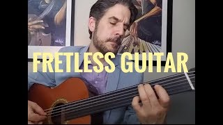 Fretless Guitar | Buzz Gravelle