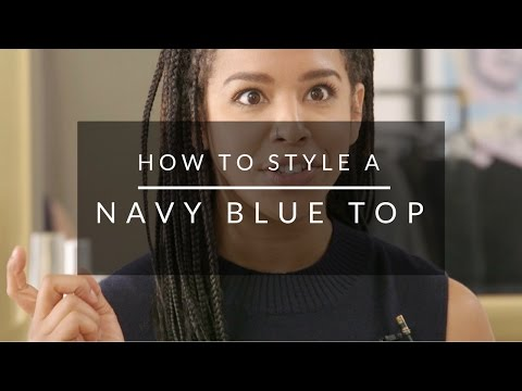 How To Style A Navy Blue Top