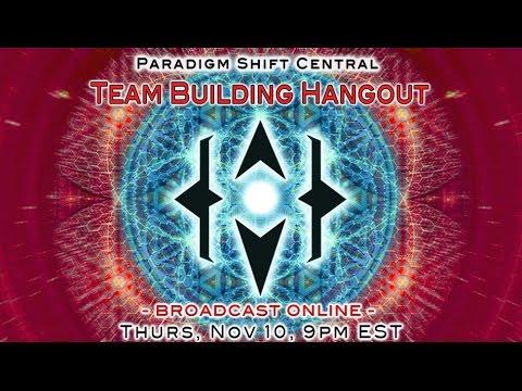 Paradigm Shift Team Building Hangout. Nov 10, 2016.