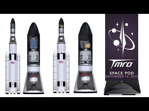 Possible SLS Payloads - Part 1 - SpacePod 09/15/15