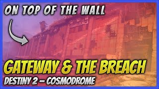 Ever wonder if you can get on top of the wall located in the Cosmodrome? Well, you can! We go over multiple ways to break the boundaries and get out of Gateway and The Breach on the Cosmodrome in Destiny 2.