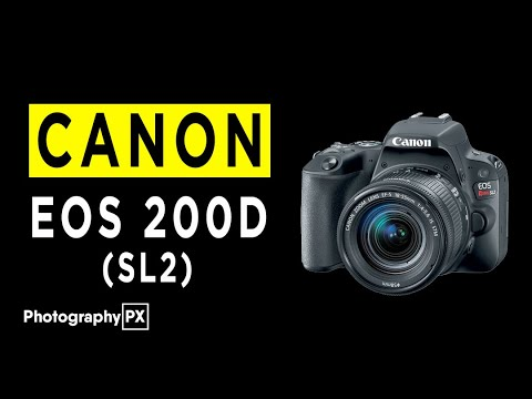 Canon EOS Rebel SL2  - 200D DSLR Camera Highlights & Overview -2020