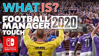 Football Manager 20 Touch on Switch - first look!