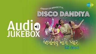 Best of Dandiya Songs | Disco Dandiya | Popular Gujarati Hits | Audio Jukebox
