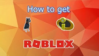 How to get Incredibles 2 Badge and Super Pup | Roblox | Super Hero Life 2 |