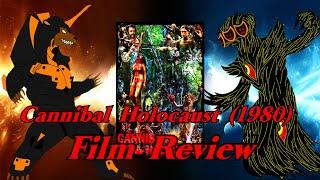 Cannibal Holocaust (1980) Horror Film Review