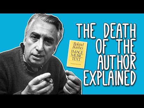 The Death Of The Author: WTF? Roland Barthes' Death Of The Author Explained | Tom Nicholas