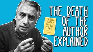 The Death of the Author: WTF? Roland Barthes' ...