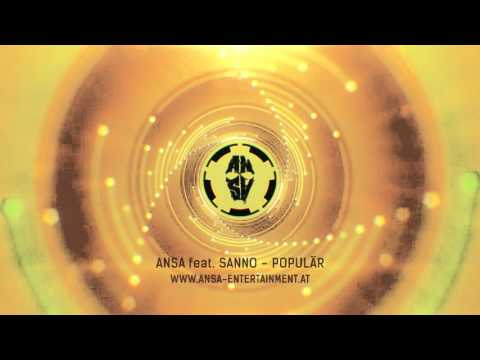 ANSA - Populär feat. Sanno (neues album www.ansa-e