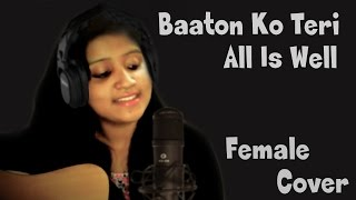 Baaton Ko Teri - Female Version | All Is Well | Guitar Cover Unplugged