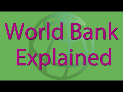 World Bank Group explained
