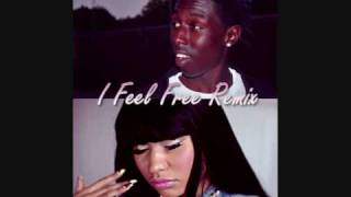 PST Saint - I Feel Free Remix Feat Nicki Minaj
