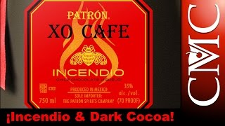 Patron XO Cafe Incendio & Dark Cocoa Review