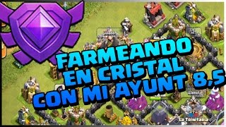 FARMEANDO EN LIGA CRISTAL CON MI TH 8,5 - A por todas con Clash of Clans - Español - CoC