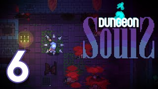 Dungeon Souls (PC) - Episode 6 [Judged]