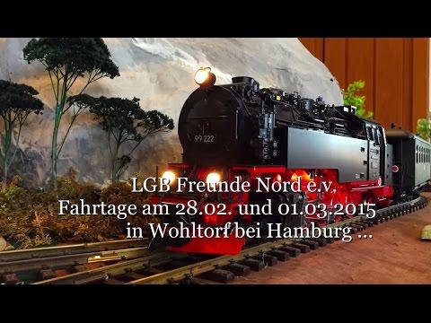LGB Freunde Nord e. V. Fahrtage am 28.02 und 01.03. 2015 in Wohltorf bei Hamburg HD 1080p