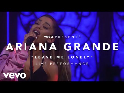 Ariana Grande - Leave Me Lonely Vevo Presents