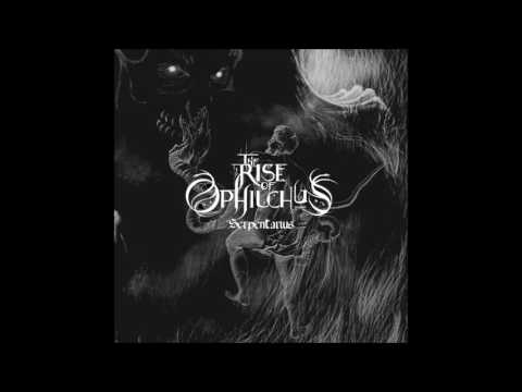 The Rise Of Ophiuchus - Serpentarius