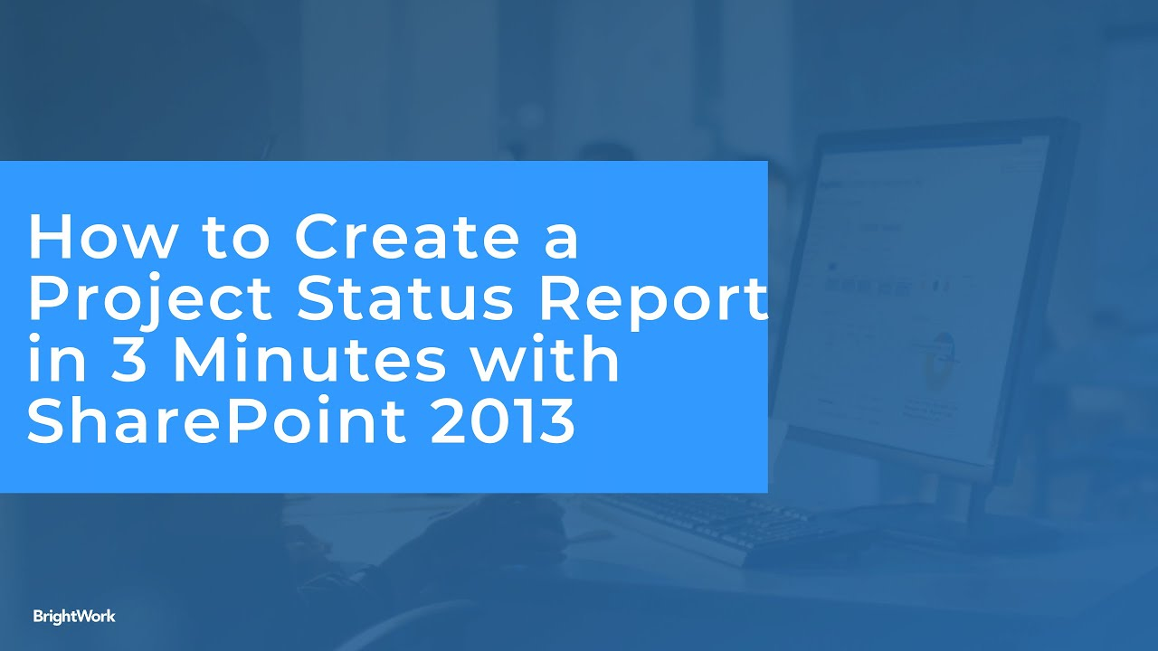 sharepoint project tracking template - how to create 3 minute status reports in sharepoint 2013