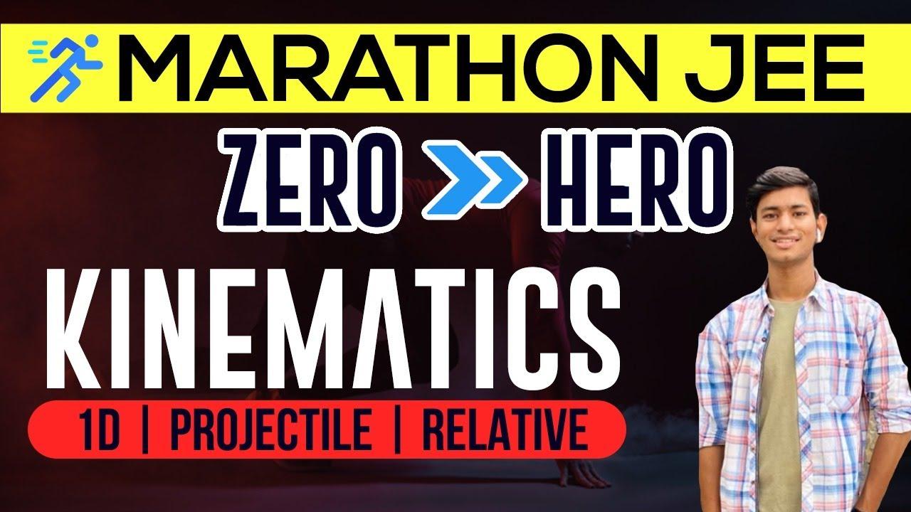 🔥🔥 Kinematics Marathon - Zero to Hero  - #JEEMain 2020|   | #rankerjee
