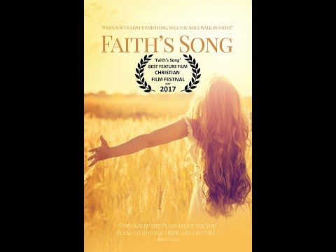 Faith's Song (2017) HD Movie Trailer (Christian Drama)