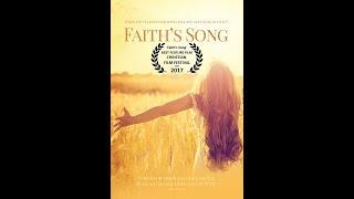 Faith's Song (2017) HD Movie Trailer (Christian Drama)