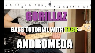 Gorillaz - Andromeda (bass tutorial with Tabs)